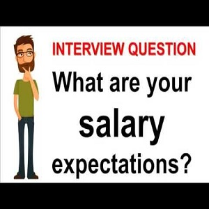 How to answer about your salary expectation